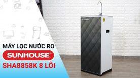 Đánh giá máy lọc nước Sunhouse: Giá rẻ, chất lượng tốt